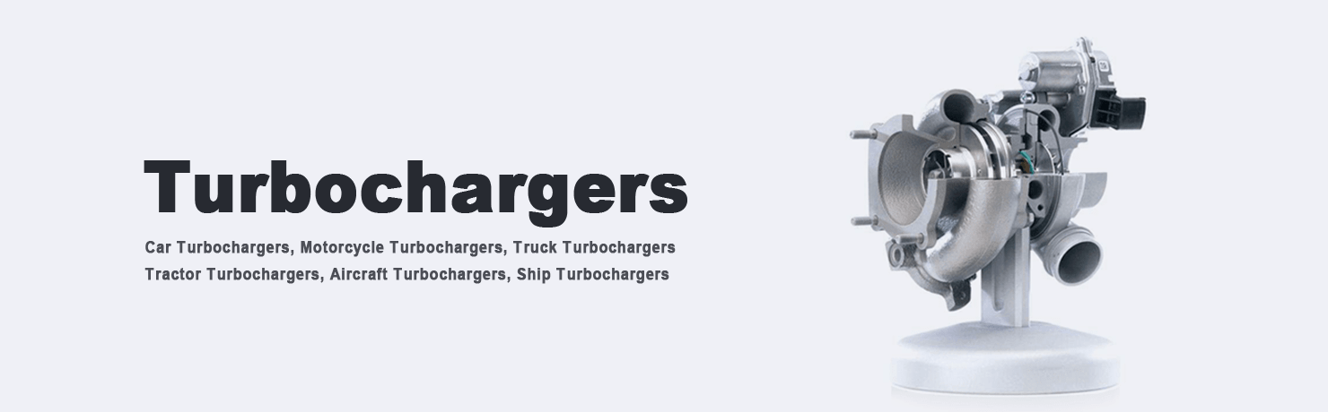 Car Turbochargers, Motorcycle Turbochargers, Truck Turbochargers